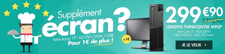 """Supplément Écran : Lenovo M92P à 299.9€ + Écran 19"""" pour 1€"""