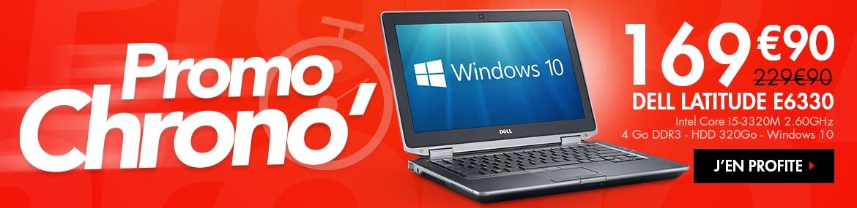 Promo Chrono' : Dell Latitude E6330 - Windows 10 à 169.90€ TTC